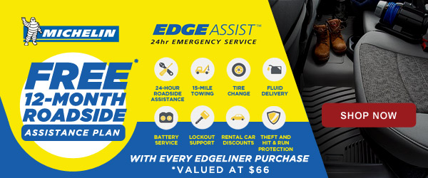 Michelin   Free 12 Month EdgeAssist Roadside Assistance with every Edgeliner Purchase   Ends 12/31/17