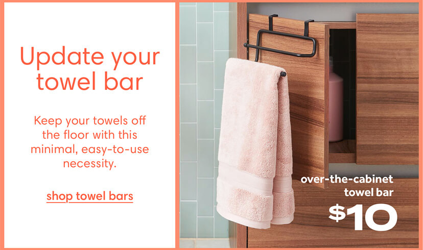Update your towel bar. Keep your towels off the floor with this minimal, easy-to-use necessity. Shop towel bars