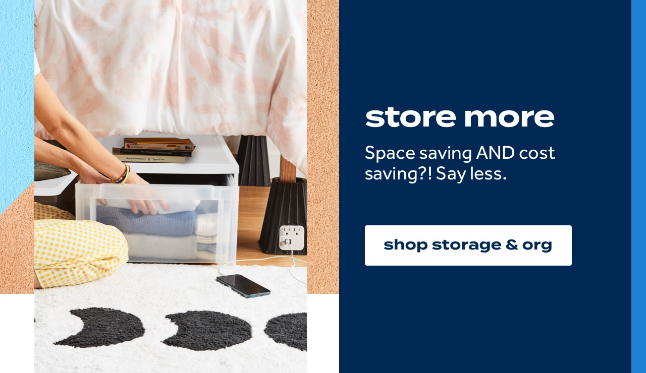 store more Space saving AND cost saving?! Say less. shop storage & org