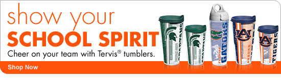 show your SCHOOL SPIRIT Cheer on your team with Tervis(R) tumblers. Shop Now