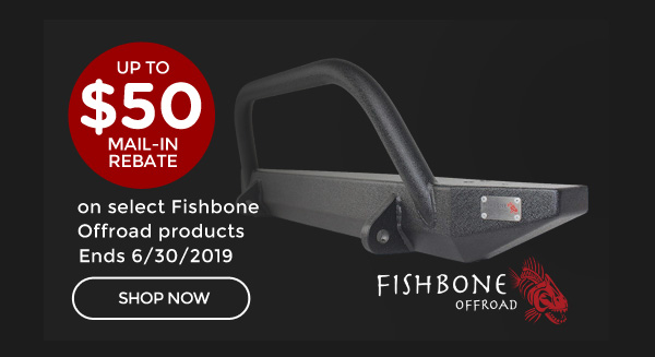 Fishbone Q2 Rebate | up to $50 Mail-In Rebate on qualifying Fishbone Offroad products | Ends 06/30/19 [CLICK HERE]