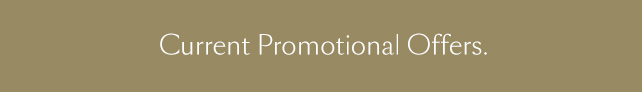 Current Promotional Offers.