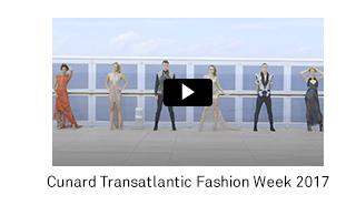 Cunard Transatlantic Fashion Week 2017