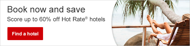 Book now and save - Score up to 60% off Hot Rate® hotels - Find a hotel