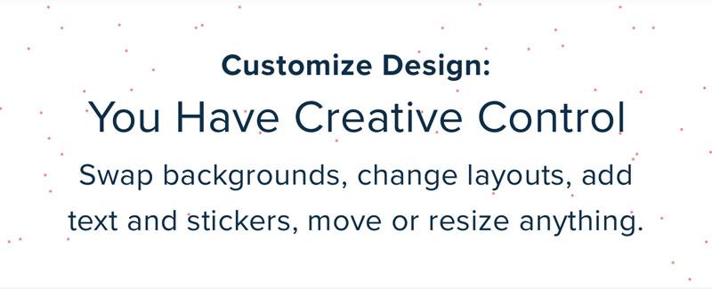 Custom Design: You Have Creative Control