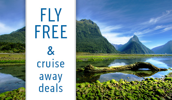 Fly FREE & Cruise Away Deals