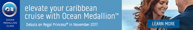 OCEAN MEDALLION CLASS. elevate your caribbean cruise with Ocean Medallion TM. Debuts on Regal Princess® in November 2017. LEARN MORE