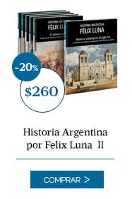 Historia Argentina por Felix Luna  II