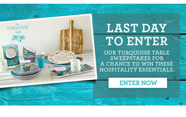 Turquoise Table Sweepstakes.