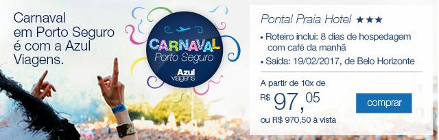Carnaval em Porto Seguro é com a Azul Viagens.