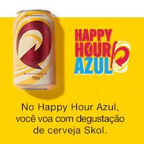Happy hour Azul No Happy Hour Azul, você voa com degustação de cerveja Skol.