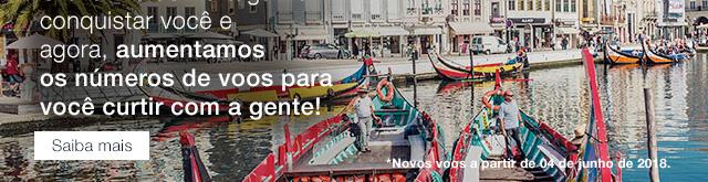 O charme de Portugal vai conquistar você e agora, aumentamos os números de voos paravocê curtir com a gente! *Novos voos a partir de 04 de junho de 2018. Saiba ais.