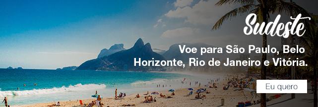 Sudeste Voe para São Paulo, Belo Horizonte, Rio de Janeiro e Vitória. Eu quero.