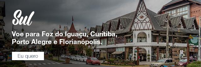 Sul Voe para Foz do Iguaçu, Curitiba, Porto Alegre e Florianópolis Eu quero..