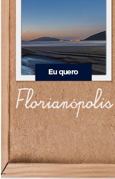 Florianópolis Eu quero