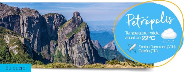 Petrópolis Temperatura média anualde22ºC Santos Dummont (SDU) Galeão (GIG). Eu quero