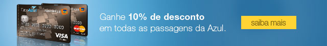 Ganhe 10% de desconto nas passagens da Azul.