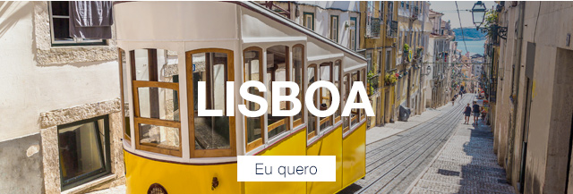 Lisboa. Eu quero