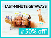 Last Minute Getaways Up to 50% Off