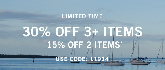 Get 15% Off Two Items, Get 30% Off Three or more Items* Use Code: 11914