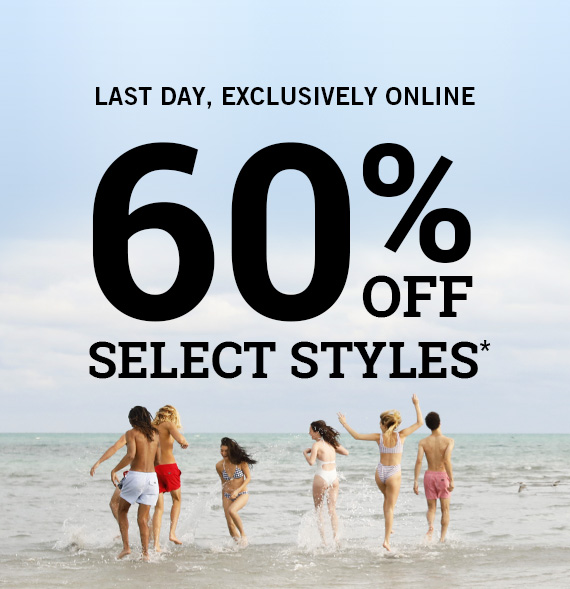 60% Off Select Styles*