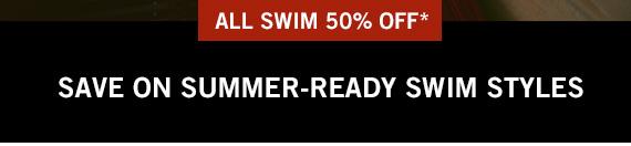 50% Off All Swim*