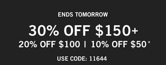10% Off $50, 20% Off $100, 30% Off $150+*  Use Code: 11644