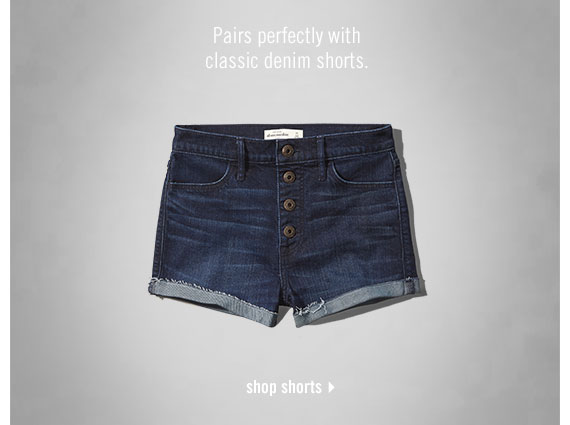 pairs perfectly with classic denim shorts - shop shorts