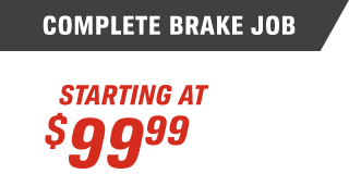 COMPLETE BREAK JOB STARTING AT $99.99