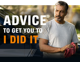 ADVICE TO GET YOU TO I DID IT