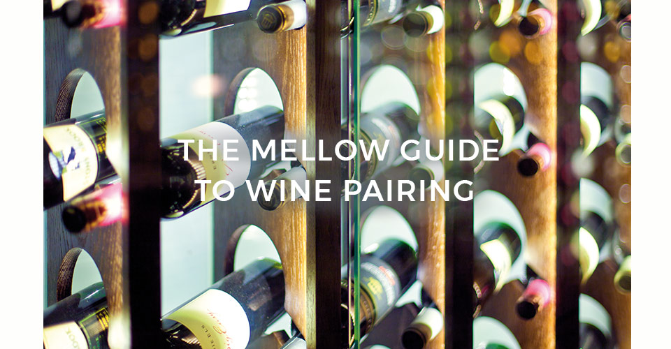 The Mellow Guide to Wine Pairing