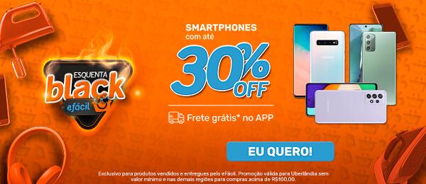 smartphones com ate 30%off