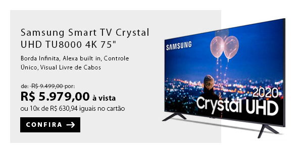 BANNER 1 - Samsung Smart TV Crystal UHD TU8000 4K 75