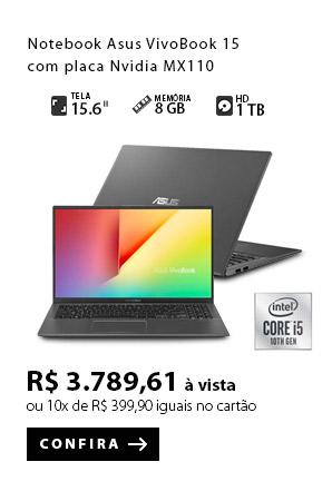 PRODUTO 7 -Notebook Asus VivoBook 15 com placa Nvidia MX110