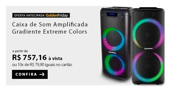 BANNER 2 - Caixa de Som Amplificada Gradiente Extreme Colors