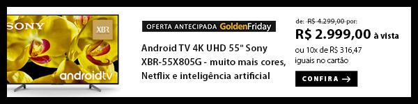 "BANNER Ex1 - ""Android TV 4K UHD 55"""" Sony XBR-55X805G - muito mais cores, Netflix e inteligência artificial"