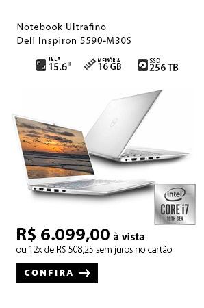 PRODUTO 6 - Notebook Ultrafino Dell Inspiron 5590-M30S 10ªGer. Intel Core i7
