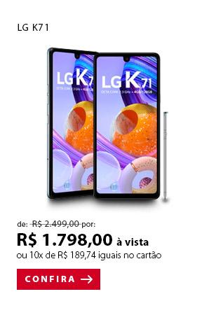 PRODUTO 1 - LG K71