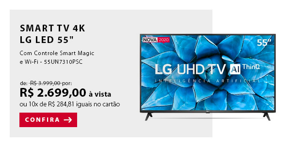 "BANNER 2 - ""Smart TV 4K LG LED 55"""" com Controle Smart Magic e Wi-Fi - 55UN7310PSC"