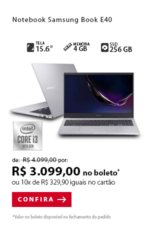 PRODUTO 9 - Notebook Samsung Book E40, Intel® Core™ i3