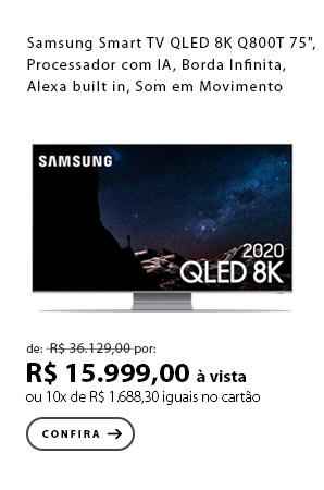 """PRODUTO 3 - """"Samsung Smart TV QLED 8K Q800T 75"""""""", Processador com IA, Borda Infinita, Alexa built in, Som em Movimento"""