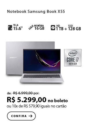 PRODUTO 9 - Notebook Samsung, Intel® Core™ i7, Book X55