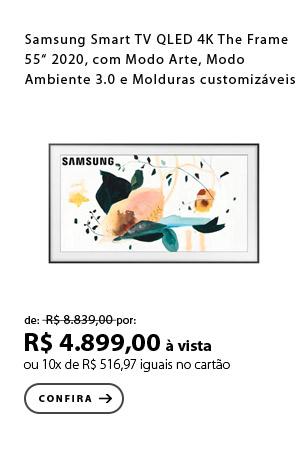 """PRODUTO 3 - Samsung Smart TV QLED 4K The Frame 55"""" 2020, com Modo Arte, Modo Ambiente 3.0, Molduras customizáveis, Única Conexão"""