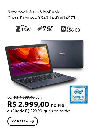 PRODUTO 5 - Notebook Asus VivoBook, Intel Core i5 8250U, Cinza Escuro - X543UA-DM3457T