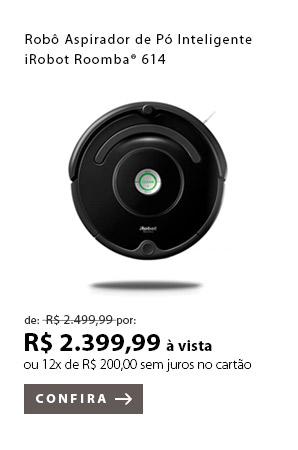 PRODUTO 11 - Robô Aspirador de Pó Inteligente iRobot Roomba® 614