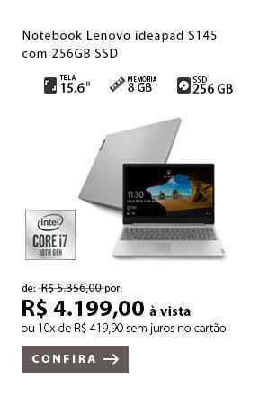 Produto 4 - Notebook Lenovo ideapad S145 com 256GB SSD