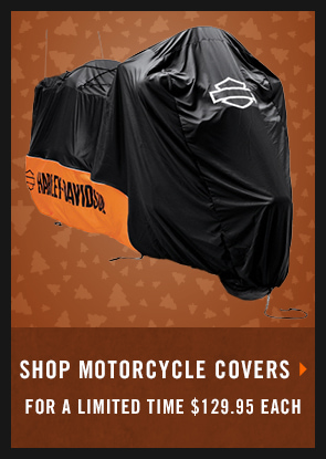 SHOP MOTORCYCLE COVERS FOR A LIMITED TIME $129.95 EACH