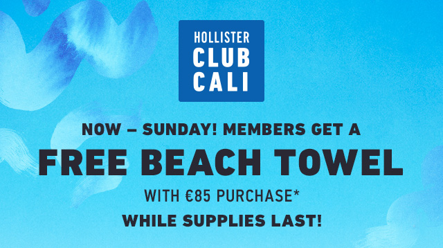 CLUB CALI: FREE BEACH TOWEL WITH €85 PURCHASE