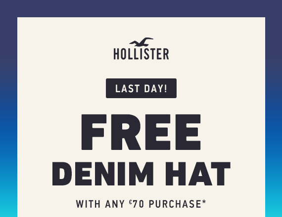 FREE DENIM HAT WITH €70 PURCHASE USE ONLINE CODE: DENIMHAT18*