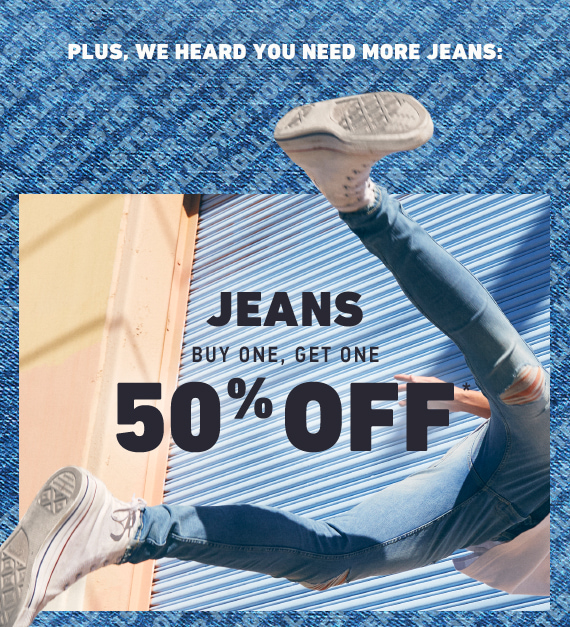 JEANS BUY ONE GET ONE 50% OFF